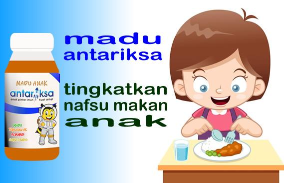 madu antariksa vitamin menambah nafsu makan anak
